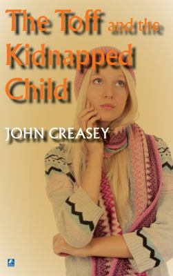The Toft and the Kidnapped Child (The Toff)