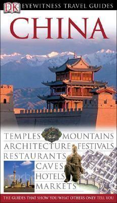 DK Eyewitness Travel Guides China