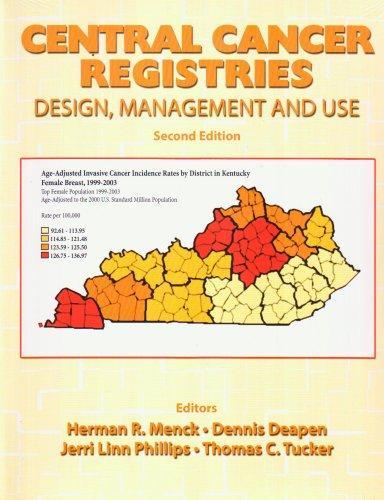 CENTRAL CANCER REGISTRIES: DESIGN, MANAGEMENT AND USE