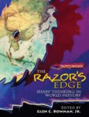 The Razor's Edge: Sharp Thinking in World History