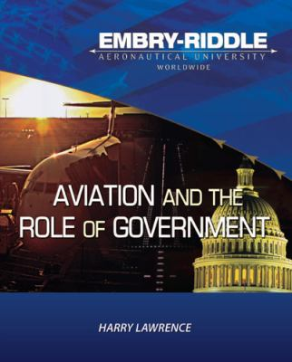 Embry Riddle Aeronautical University Version of Aviation and the Role of Government