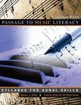 Passage to Music Literacy: Syllabus for Aural Skills