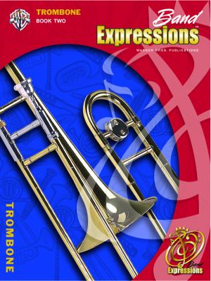 Band Expressions, Book Two Student Edition (Expressions Music Curriculum)