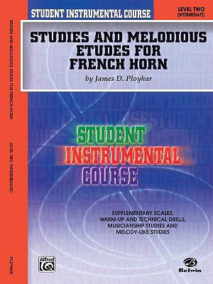 Studies and Melodious Etudes for French Horn: Level 2 Intermediate