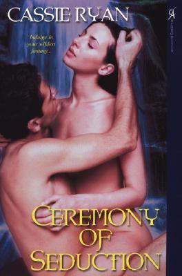 Ceremony of Seduction