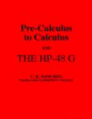 Pre-Calculus to Calculus: And the HP-48 G