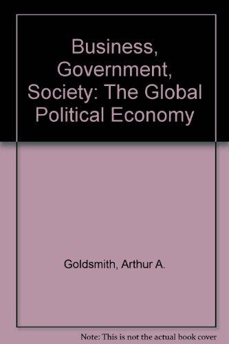 Business, Government, Society: The Global Political Economy