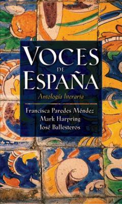 Voces De Espana Antologia Literaria