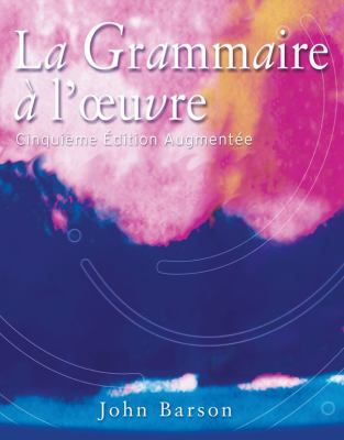 Grammaire a L'Oeuvre
