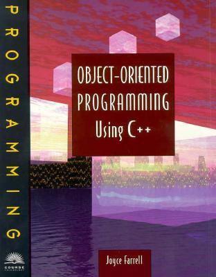 object oriented programming using c++ joyce farrell solutions manual