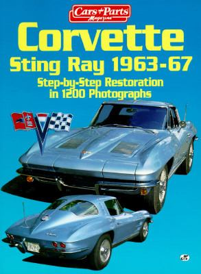 corvette sting ray 1963 1967 step by step restoration in 1037 photographs cars parts. Black Bedroom Furniture Sets. Home Design Ideas