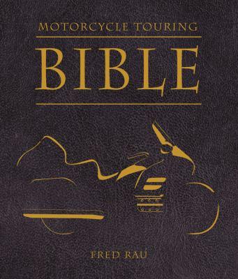 Motorcycle Touring Bible