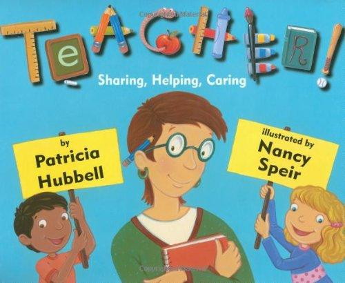 Teacher!: Sharing, Helping, Caring