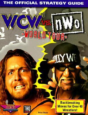 WCW vs. NWO World Tour: Official Secrets and Solutions