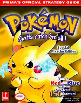 Pokemon Yellow: Prima's Offical Strategy Guide (Prima's Official Strategy Guides Series) - Elizabeth M. Hollinger - Paperback - Special Pikachu Edition