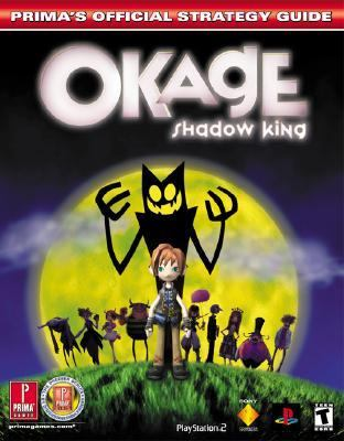 Okage: Shadow King: Prima's Official Strategy Guide