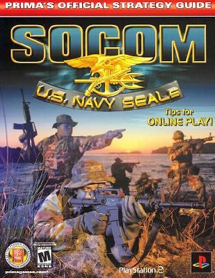Socom U.S. Navy Seals U.S. Navy Seals  Prima's Official Strategy Guide