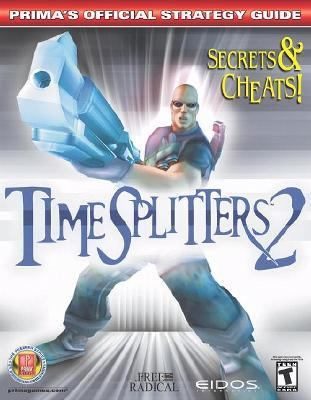 Timesplitters 2 Prima's Official Strategy Guide
