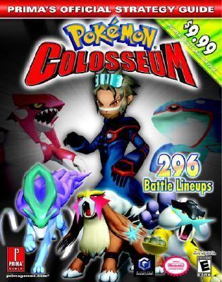 Pokemon Colosseum Prima's Official Strategy Guide