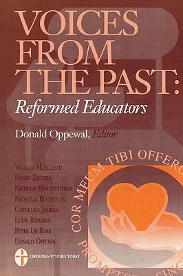 Voices from the Past Reformed Educators