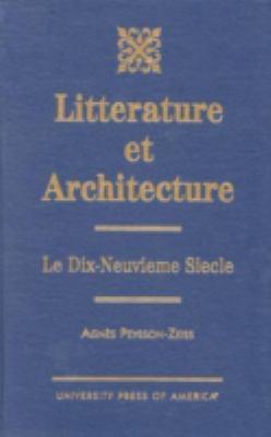 Litterature Et Architecture Le Dix-Neuvieme Siecle