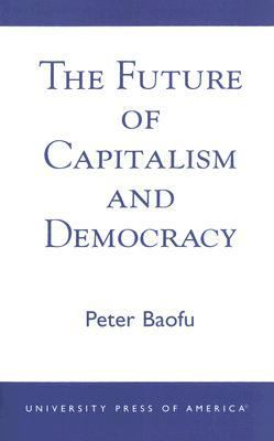 Future of Capitalism and Democracy