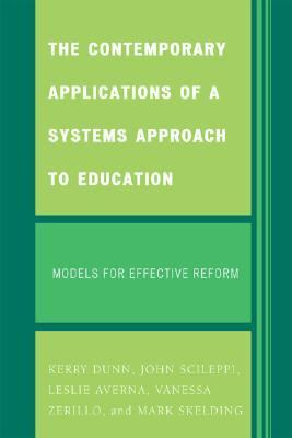 The Contemporary Applications of a Systems Approach to Education