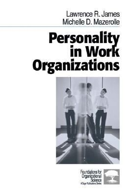 Personality in Work Organizations