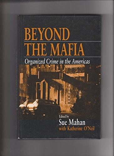 Beyond the Mafia: Organized Crime in the Americas
