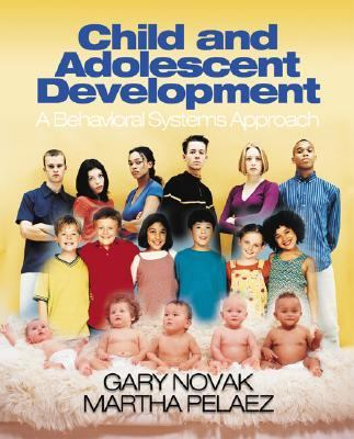 Child and Adolescent Development: A Behavioral Systems Approach