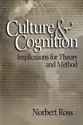 Culture & Cognition Implications for Theory and Method