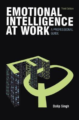 Emotional Intelligence at Work A Professional Guide