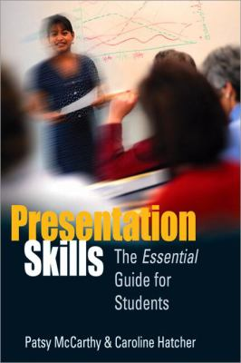 Presentation Skills The Essential Guide for Students