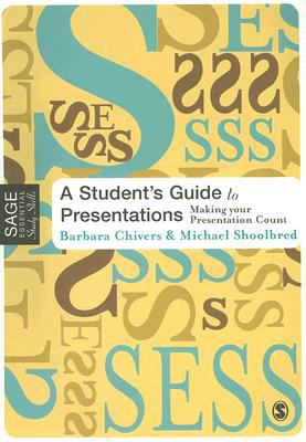 Student's Guide to Presentations Making Your Presentation Count