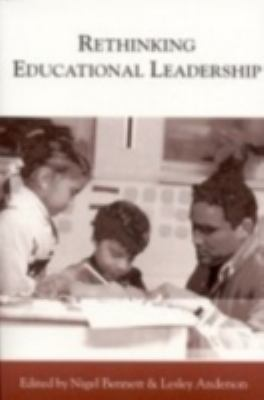 Rethinking Educational Leadership Challenging the Conventions