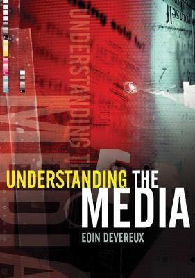 understanding the media eoin devereux pdf