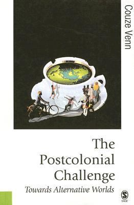 Postcolonial Challenge Towards Alternative Worlds
