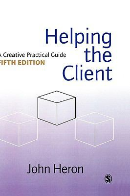 Helping the Client A Creative Practical Guide