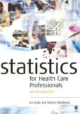 Introduction to Statistics for Health Care Practice