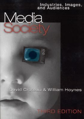 Media/Society: Industries, Images and Audiences