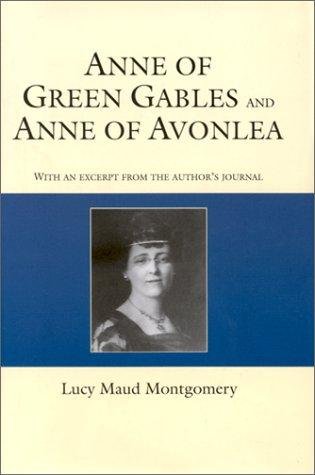 Anne of Green Gables and Anne of Avonlea (Courage giant classics)