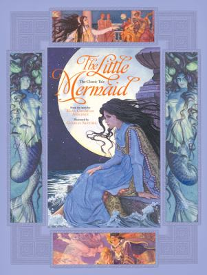 The Little Mermaid: From the Story by Hans Christian Andersen