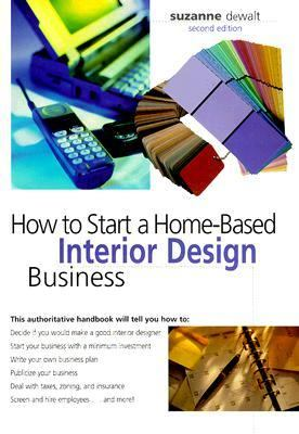 How To Start A Home Based Interior Design Business Rent 9780762705139 0762705132