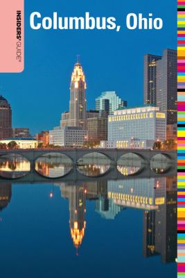 Insiders' Guide to Columbus, Ohio, 2nd Edition