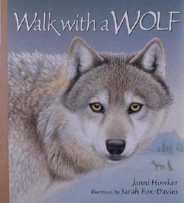 Walk with a Wolf - Janni Howker - Hardcover