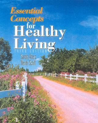 Essential Concepts for Healthy Living