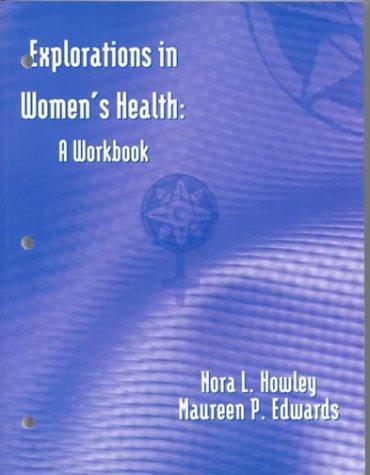 Explorations in Women's Health: A Workbook