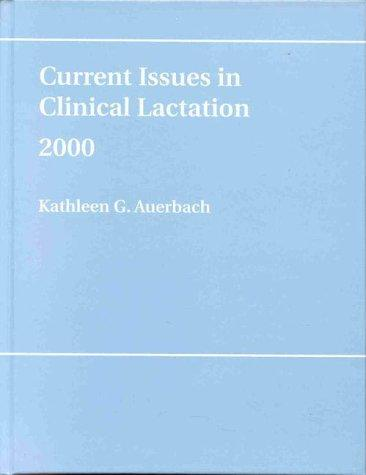 Current Issues in Clinical Lac