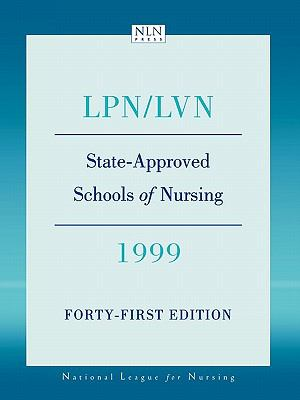 Lpn/Lvn, State-Approved Schools of Nursing, 1999 Meeting Minimum Requirements Set by Law and Board Rules in the Various Jurisdictions