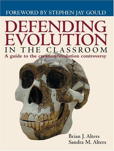 Defending Evolution : A guide to the creation/evolution controversy